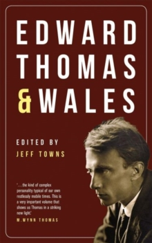 Edward Thomas and Wales, Paperback / softback Book