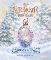 The Nutcracker and the Four Realms Deluxe Picture Book, Paperback / softback Book