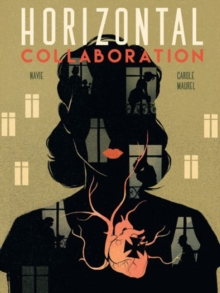 Horizontal Collaboration, Hardback Book