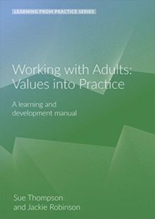 Working with Adults: Values Into Practice : A Learning and Development Manual (2nd Edition), Spiral bound Book