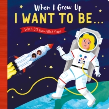 I Want to Be, Board book Book