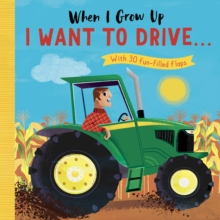 I Want to Drive . . ., Board book Book