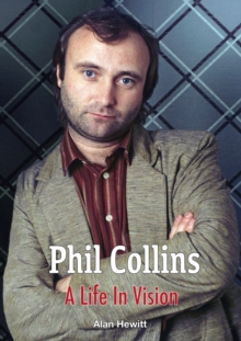 Phil Collins A Life In Vision, Hardback Book