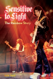 Sensitive to Light : The Rainbow Story, Paperback / softback Book