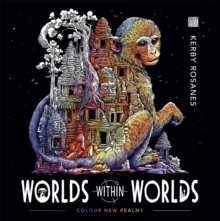 Worlds Within Worlds : Colour New Realms, Paperback / softback Book