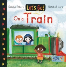 On a Train : Let's Go, Board book Book