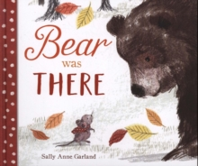 Bear Was There, Hardback Book