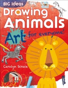 Big Ideas: Drawing Animals, Paperback / softback Book