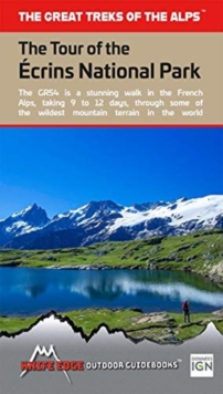 The Tour of the Ecrins National Park : GR54, Paperback / softback Book