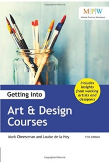 Getting into Art & Design Courses, Paperback / softback Book