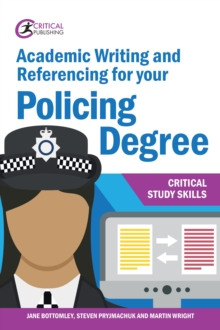 Academic Writing and Referencing for your Policing Degree, EPUB eBook
