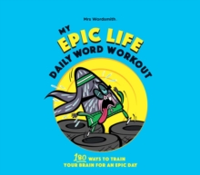 My Epic Life - Daily Word Workout : Daily Word Workout, Spiral bound Book