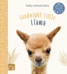 Goodnight Little Llama : Simple stories sure to soothe your little one to sleep, Hardback Book