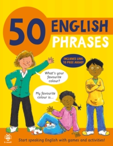 50 English Phrases : Start Speaking English with Games and Activities, Paperback / softback Book