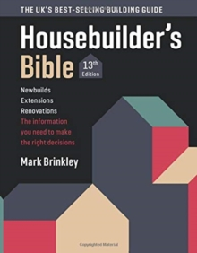 The Housebuilder's Bible : 13th edition, Paperback / softback Book