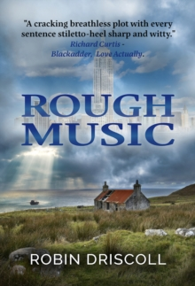 Rough Music : (Second Edition), Paperback / softback Book