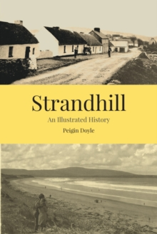 STRANDHILL AN ILLUSTRATED HISTORY, Hardback Book