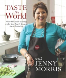 Taste the World with Jenny Morris, Paperback Book