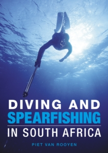 Diving and Spearfishing in South Africa, PDF eBook