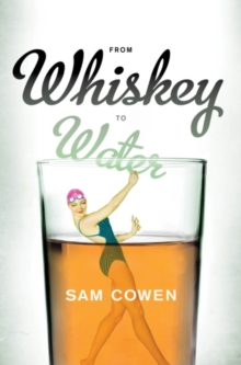 From whiskey to water, Paperback Book