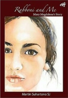 Rabboni and Me : Mary Magdalene's Story, Paperback Book