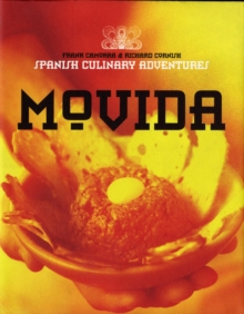 Movida : Spanish Culinary Adventures, Paperback / softback Book
