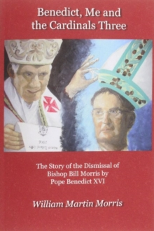 Benedict, Me and the Cardinals Three, Paperback Book