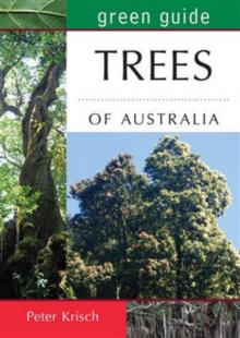 Green Guide to Trees of Australia, Paperback Book
