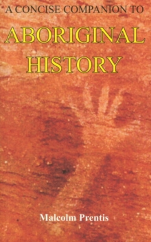 A Concise Companion to Aboriginal History, Paperback Book