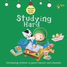 Studying Hard : Good Manners and Character, Paperback / softback Book