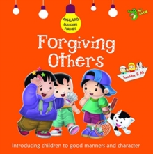 Forgiving Others : Good Manners and Character, Paperback / softback Book