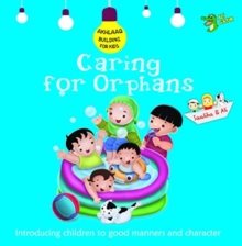 Caring for Orphans : Good Manners and Character, Paperback / softback Book