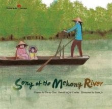 Song of the Mekong River : Vietnam, Paperback Book