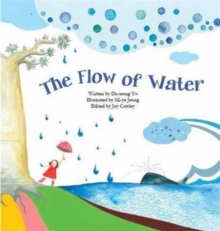The Flow of Water : Water, Paperback Book