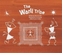 The Warli Tribe : The First Agricultural Society (India), Paperback / softback Book