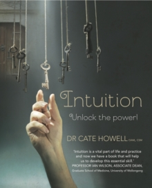 Intuition : Unlock the Power!, Paperback Book
