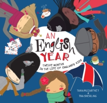 An English Year : Twelve Months in the Life of England's Kids, Hardback Book