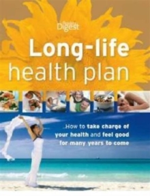 Long Life Health Plan : How to Take Charge of Your Health, Hardback Book