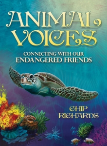 Animal Voices : Connecting with Our Endangered Friends, Mixed media product Book