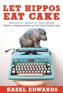 Not Just a Piece of Cake Being an Author, Paperback Book