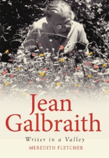 Jean Galbraith : Writer in a Valley, Paperback Book