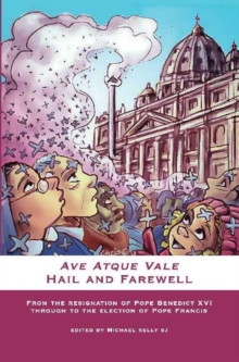 Ave Atque Vale : Hail and Farewell, Paperback Book