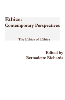 Ethics: Contemporary Perspectives : The Ethics of Ethics, Hardback Book