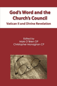 God's Word and the Church's Council : Vatican II and Divine Revelation, Hardback Book