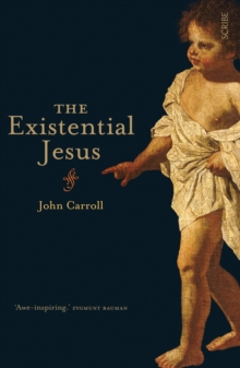 The Existential Jesus, Paperback / softback Book