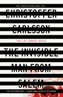 The Invisible Man from Salem : a Leo Junker case, Paperback / softback Book
