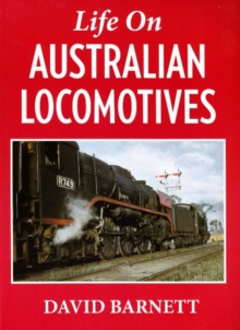 Life on Australian Locomotives, Paperback Book