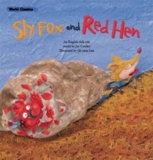 The Sly Fox & the Red Hen, Paperback / softback Book