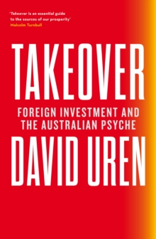Takeover : Foreign Investment and the Australian Psyche, EPUB eBook