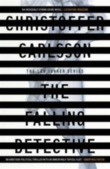 The Falling Detective : a Leo Junker case, Paperback / softback Book